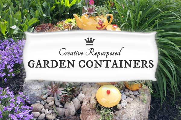 Creative repurposed DIY garden containers