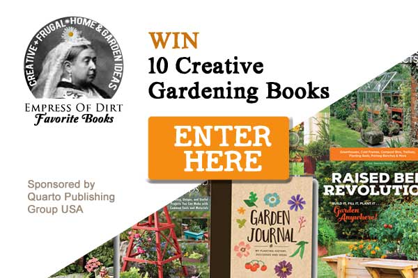 This giveaway features favourite gardening books chosen by Empress of Dirt. Sponsored by Quarto Publishing Group USA.