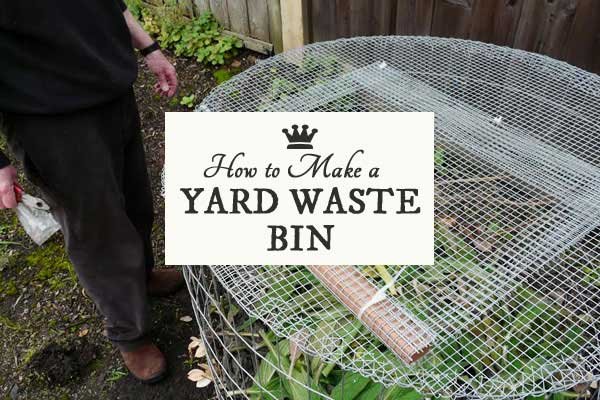 How to make a yard waste bin from hardware cloth