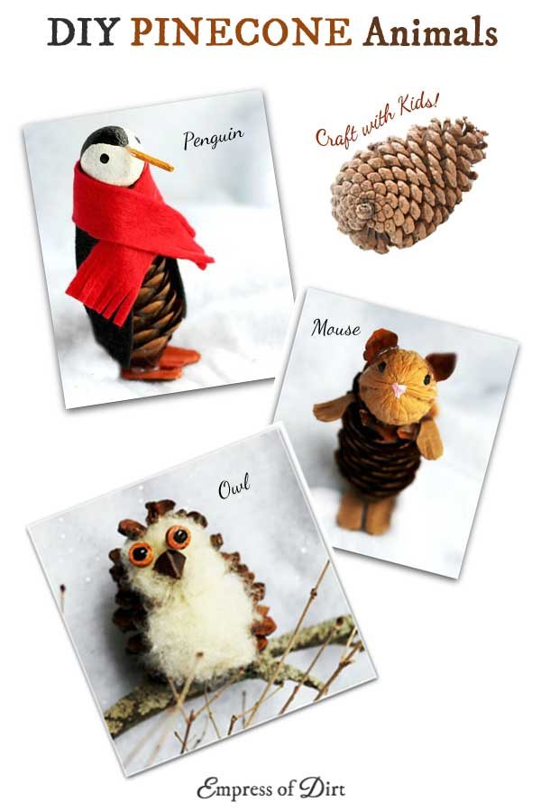 DIY Pinecone animals: make sweet little penguins, owls, and mice from pinecones.