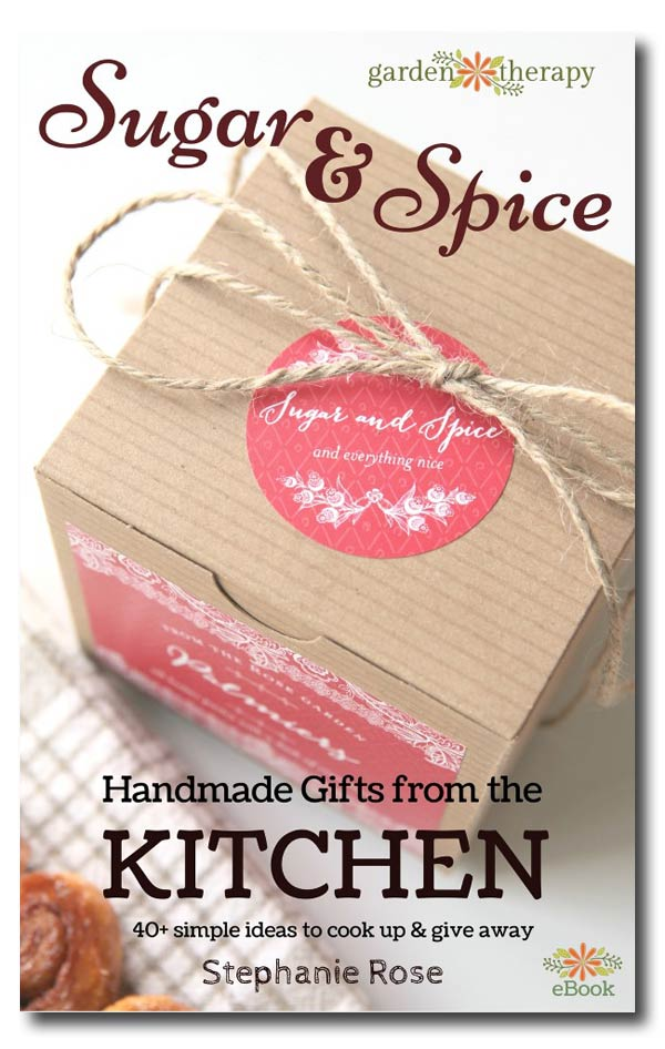 Sugar & Spice: Handmade Gifts From the Kitchen by Stephanie Rose. 40 simple ideas to cook up and give away.