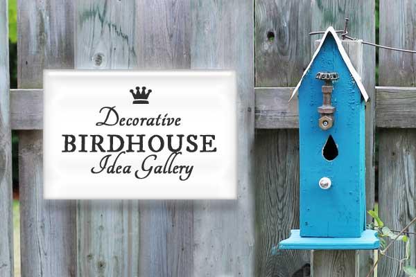 Decorative birdhouse idea gallery