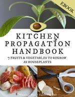 Kitchen Propagation Handbook.