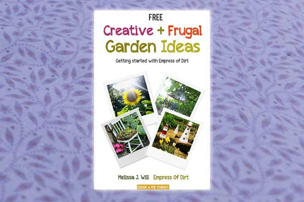 Creative + Frugal Garden Ideas | Free Ebook