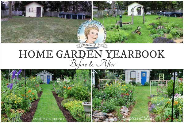 Empress of Dirt Garden Yearbook |  See How It Changes