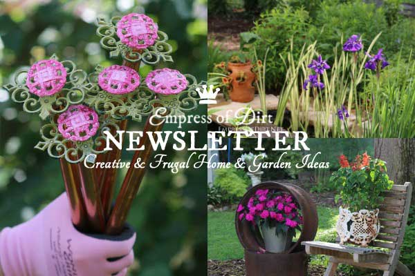 Sign up here for the free Empress of Dirt creative & frugal home and garden ideas newsletter
