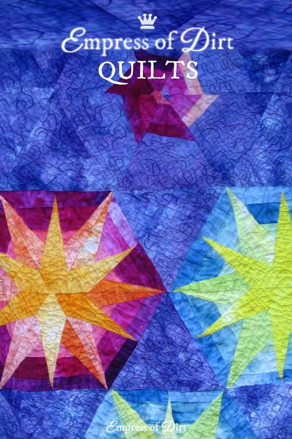 Handmade quilts by Melissa J Will the Empress of Dirt