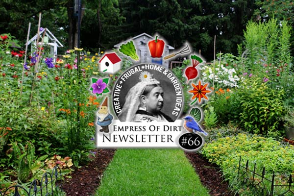 Empress of Dirt Video Newsletter 66
