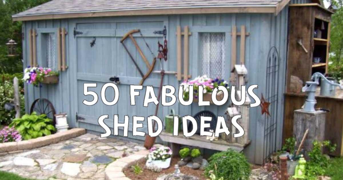 50 Creative Garden Shed Ideas Empress Of Dirt