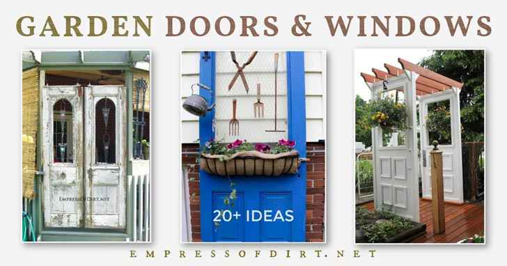 Old doors and windows as garden art and decor.