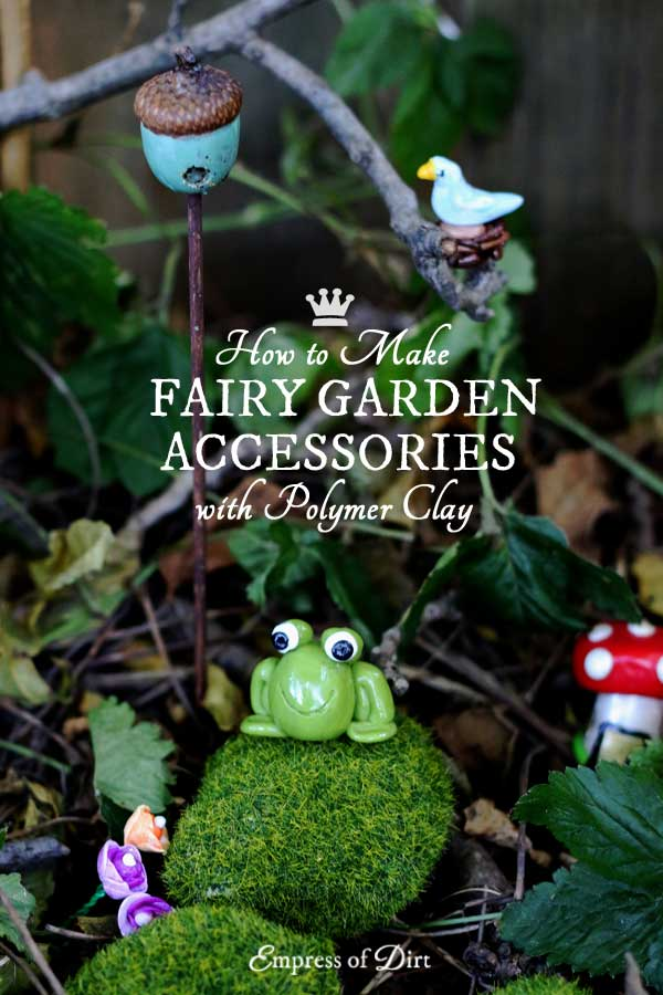 Easy DIY Fairy Garden Decor Empress of Dirt