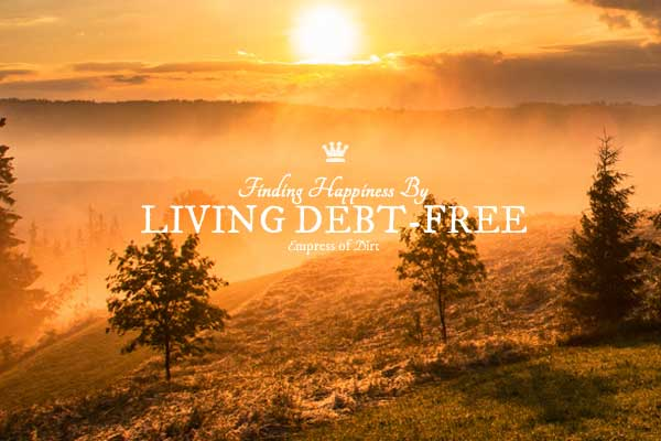 Finding Happiness by Living Debt-free