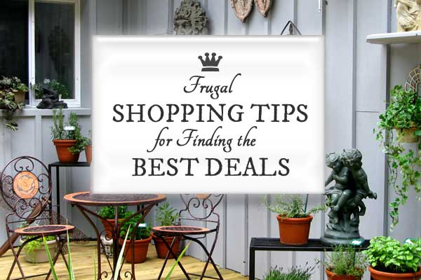Frugal Shopping Tips for Finding the Best Deals