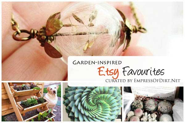Etsy favourites with a garden twist curated by Empress of Dirt