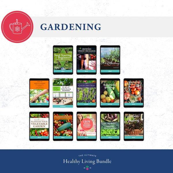 The ultimate healthy living bundle garden resources.