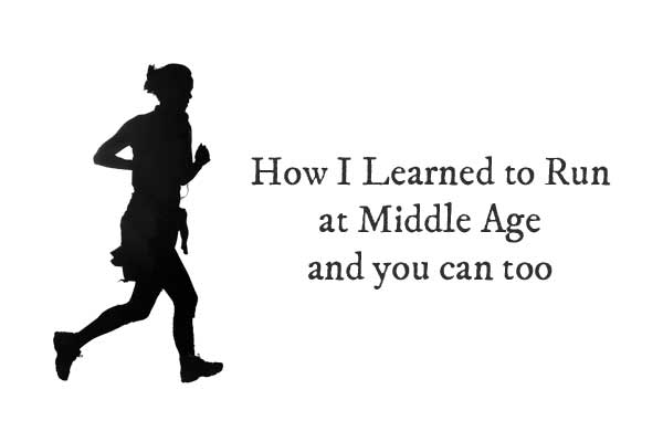 Learn to Run at Middle Age