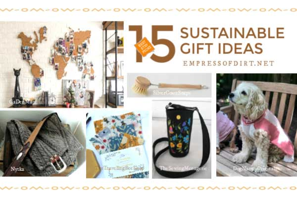 Gift ideas for an eco-friendly friend.