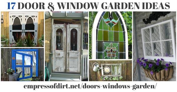 17 Ideas For Old Doors And Windows In The Garden Empress