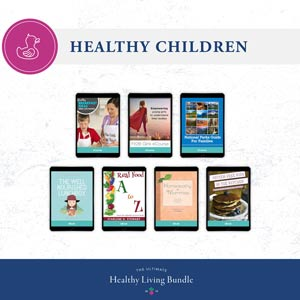 Ultimate bundles healthy living Healthy Children