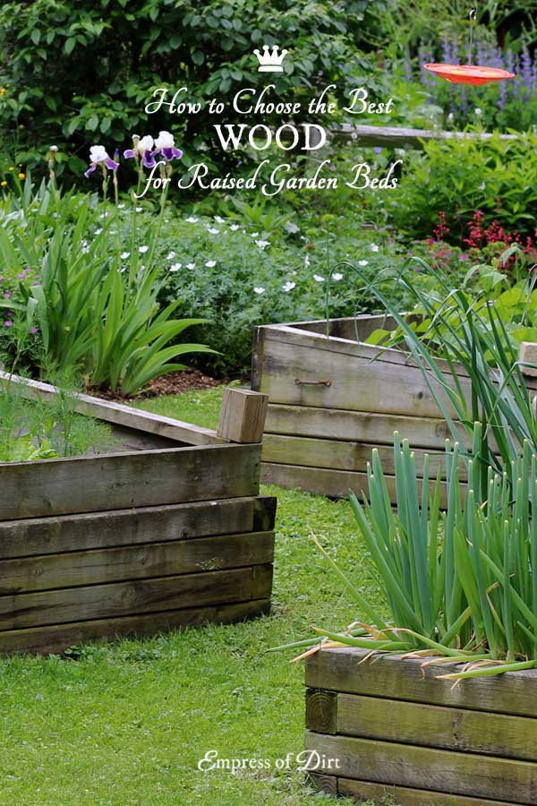 Best wood to use for raised garden beds empress of dirt for Best wood for raised garden beds