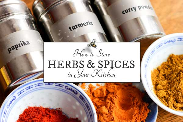 How to Store Herbs and Spices in Your Kitchen