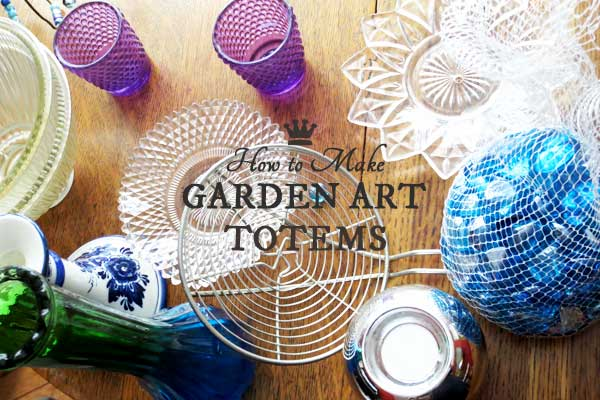 These garden art totems and bird baths are easy to make using various household dishes and glassware. Be sure to read the instructions to see the best adhesive to use for long-lasting, durable pieces.