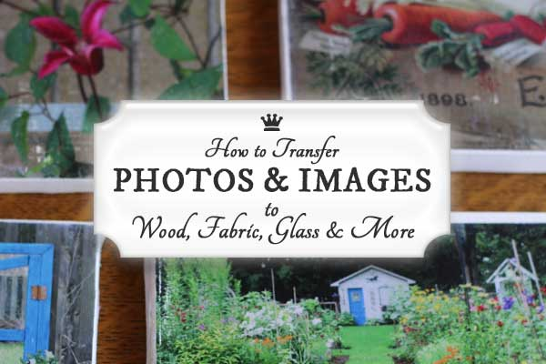 How to Transfer Images to Wood, Fabric, Glass, and More