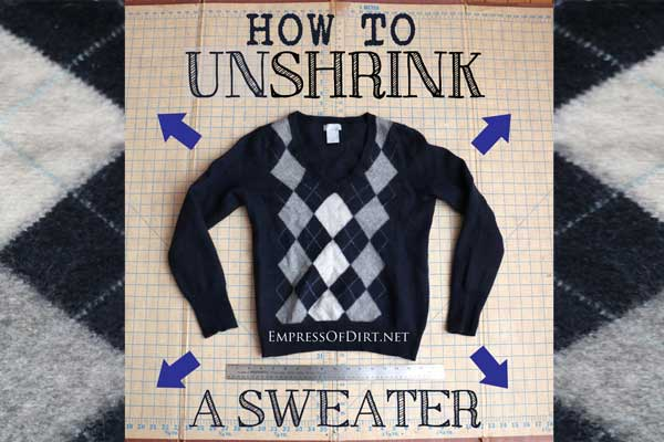How to Un-Shrink a Sweater