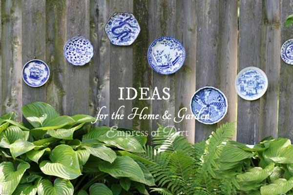 Ideas for the Home & Garden by Empress of Dirt