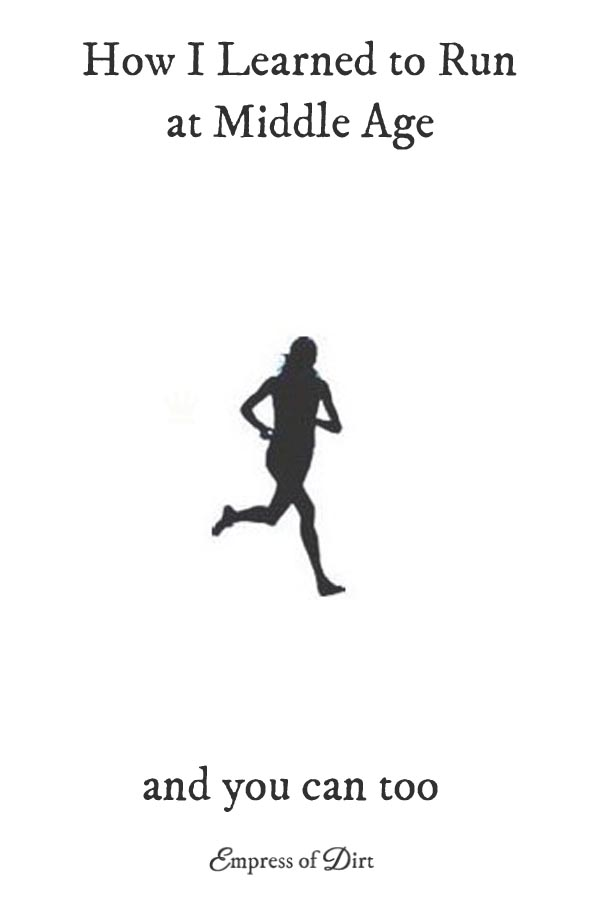 How I Learned To Run At Middle Age