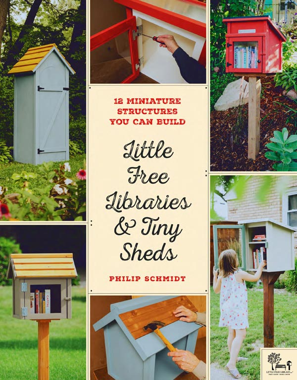 Little free libraries and tiny sheds.