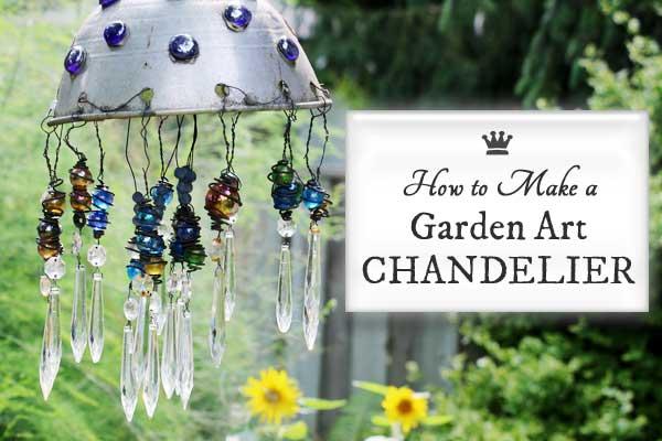 How to Make a Garden Art Chandelier