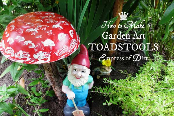 Garden art toadstools - a recycled craft project