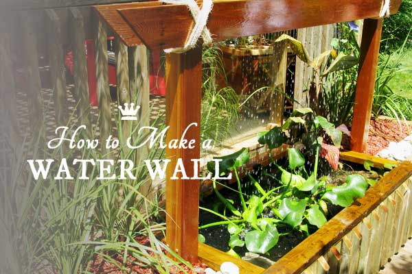 Make a Water Wall Pond Feature