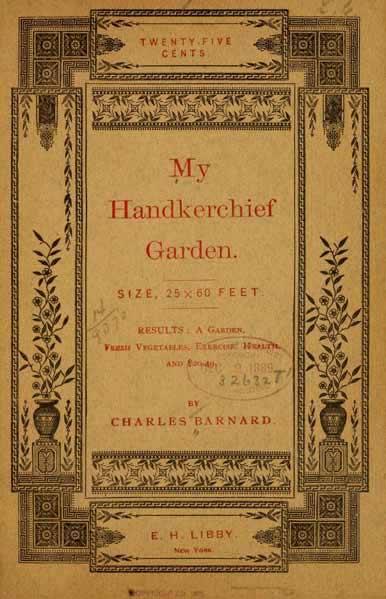 My Handkerchief Garden by Charles Barnard
