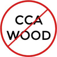 Do not use CCA wood.