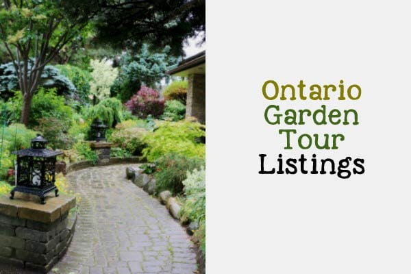 Ontario Garden Tour Listings - dates, locations, and contact information for -self-guided garden tours in Ontario, Canada.