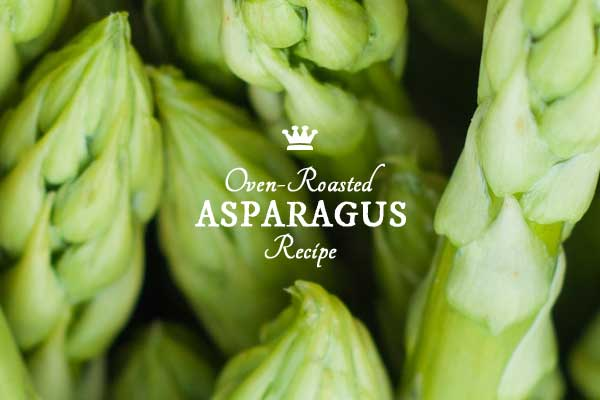 Simple recipe for oven-roasted asparagus