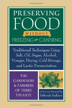 Preserving Food Without Canning or Freezing