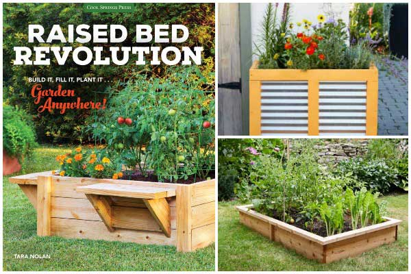 The Raised Bed Revolution by Tara Nolan features dozens of ideas for improving any size garden with creative containers.
