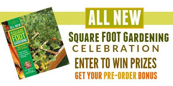 All New Square Foot Gardening Book Celebration Giveaways