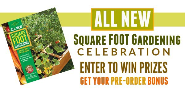 All New Square Foot Gardening to grow more in less space with less work.