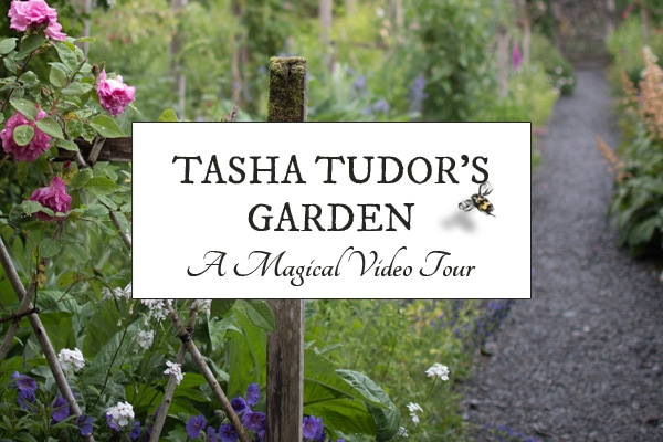 Tasha Tudor and Her Garden | Video Garden Tour