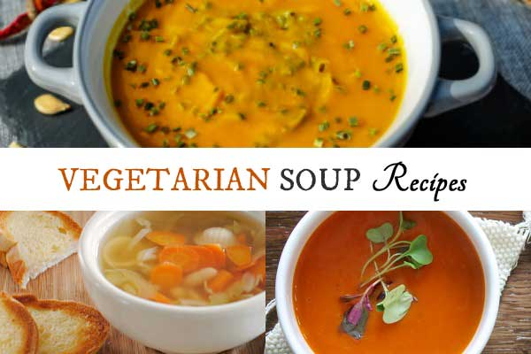 12 Vegetarian soup recipes