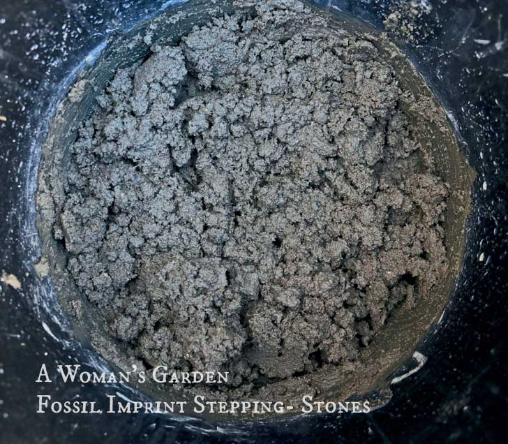 Cement mix for fossil imprint stepping-stones from the book, A Woman's Garden by Tanya Anderson.