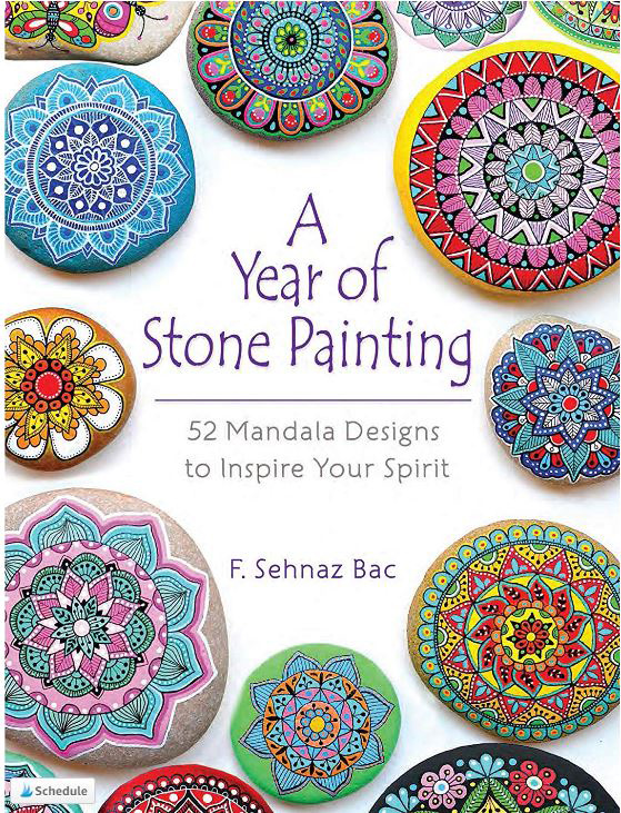 A Year of Stone Painting by F. Sehnaz Bac