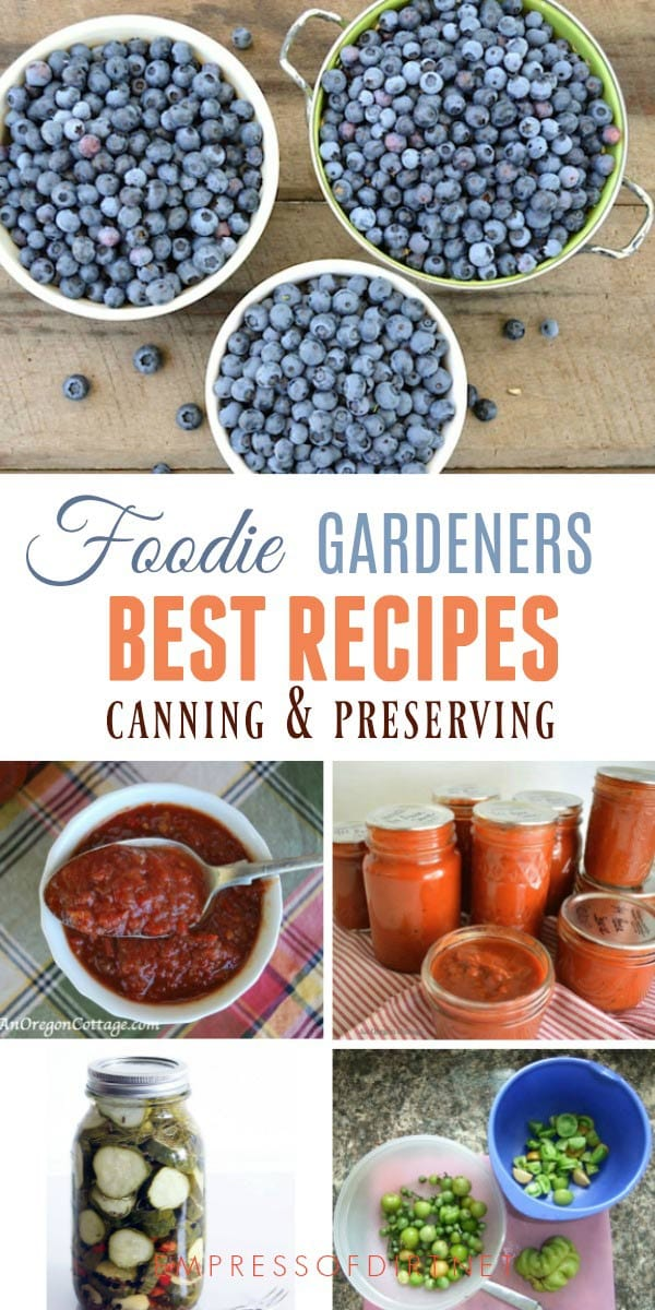 Best canning preserving recipes by foodie gardeners empress of dirt best recipes from experienced organic gardeners capturing the best of the harvest including ideas for canning forumfinder Images
