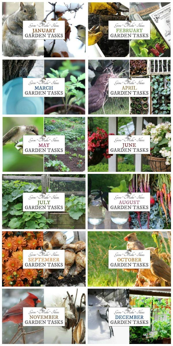 Monthly Garden Tasks * Grow * Make * Ideas