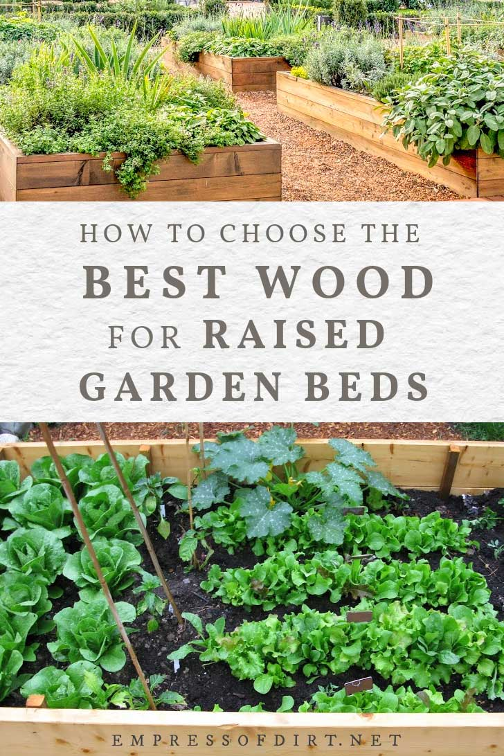 whatwood to use for raised garden