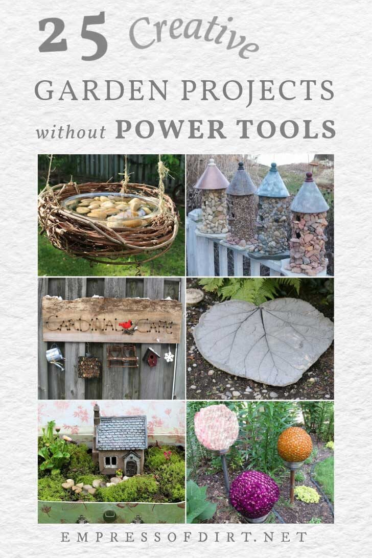 Garden art projects that can be made without the use of power tools including stone birdhouse, butterfly feeder, fairy garden, and stepping stones.